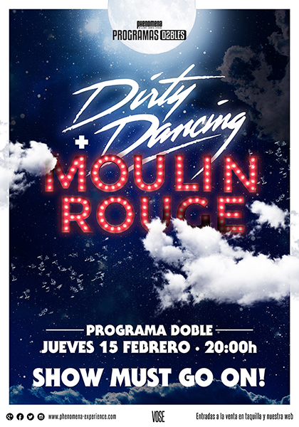 Programa doble: Dirty Dancing + Moulin Rouge